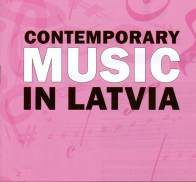 Contemporary Music in Latvia