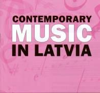 Contemporary Music in Latvia
