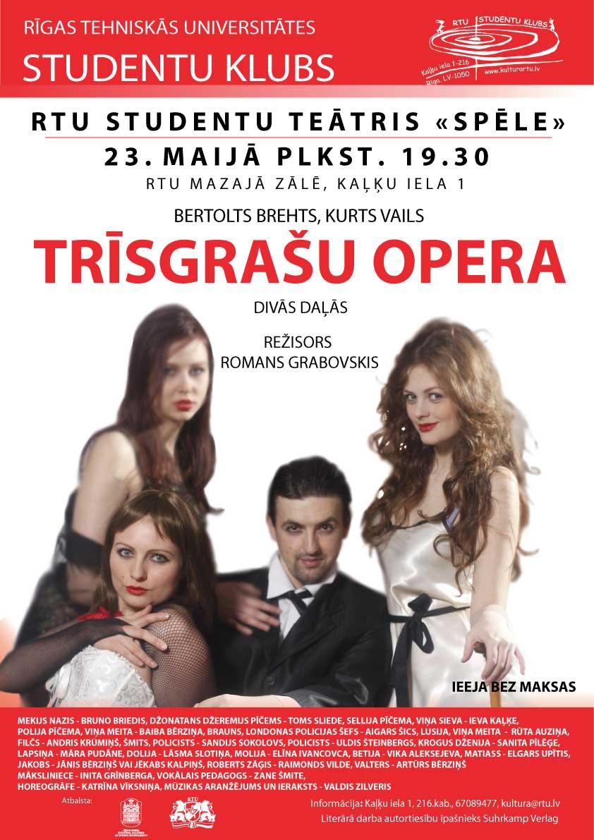 RTU studentu teātris Spēle - Bertolts Brehts Trīsgrašu opera