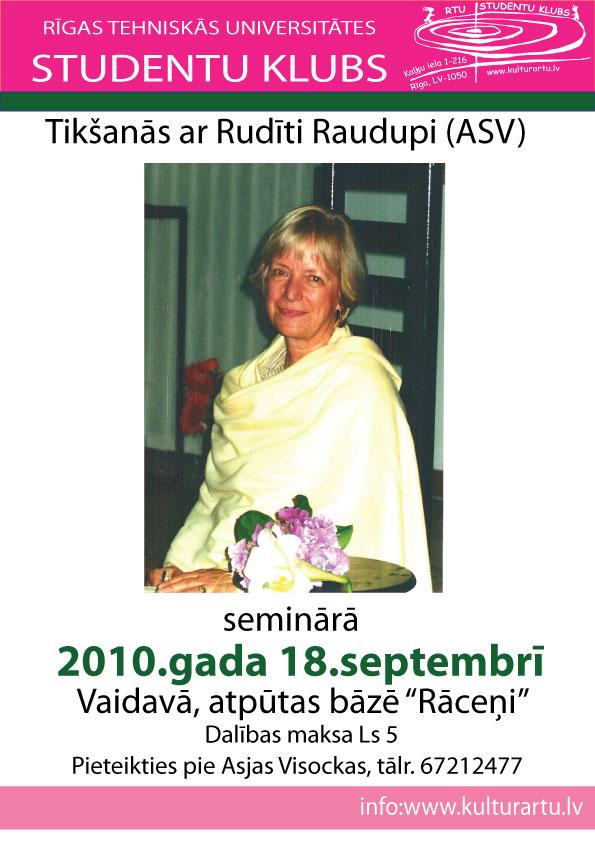 Tikšanās ar Rudīti Raudupi (ASV)